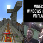 Впечатления от Minecraft Windows 10 Edition VR